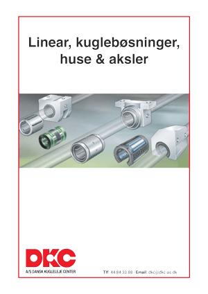 DKC-linear-kugleboesninger-huse-aksler
